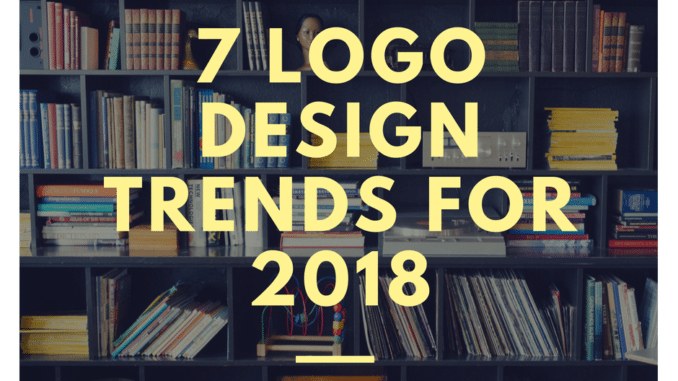 7 Logo Design Trends for 2018