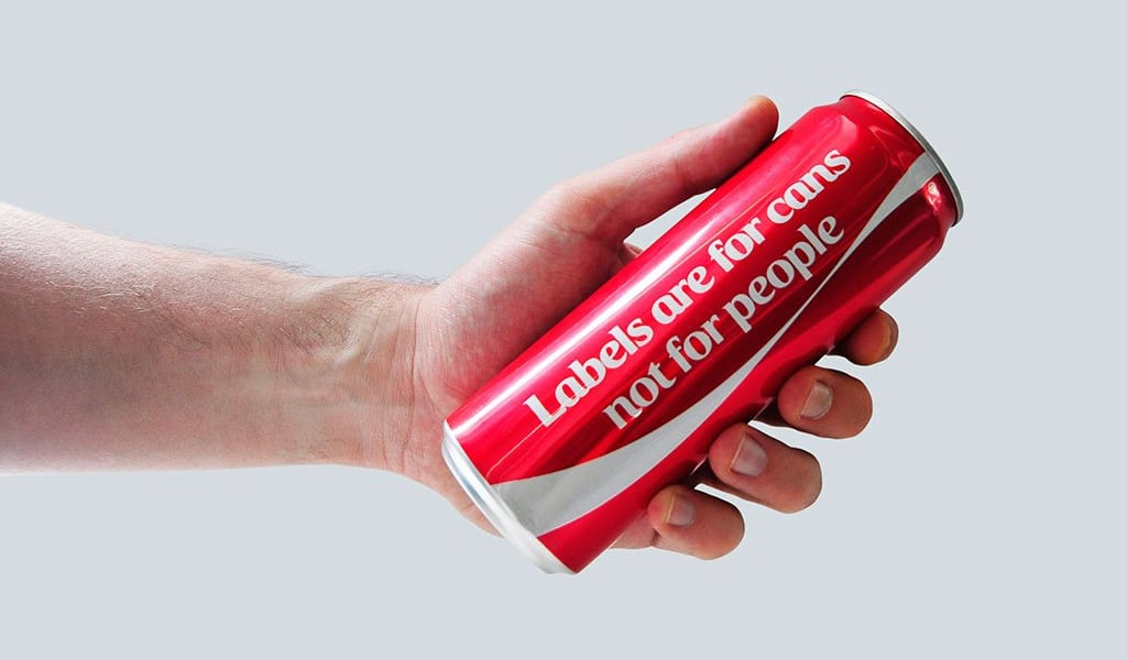 Labels are for cans not for people